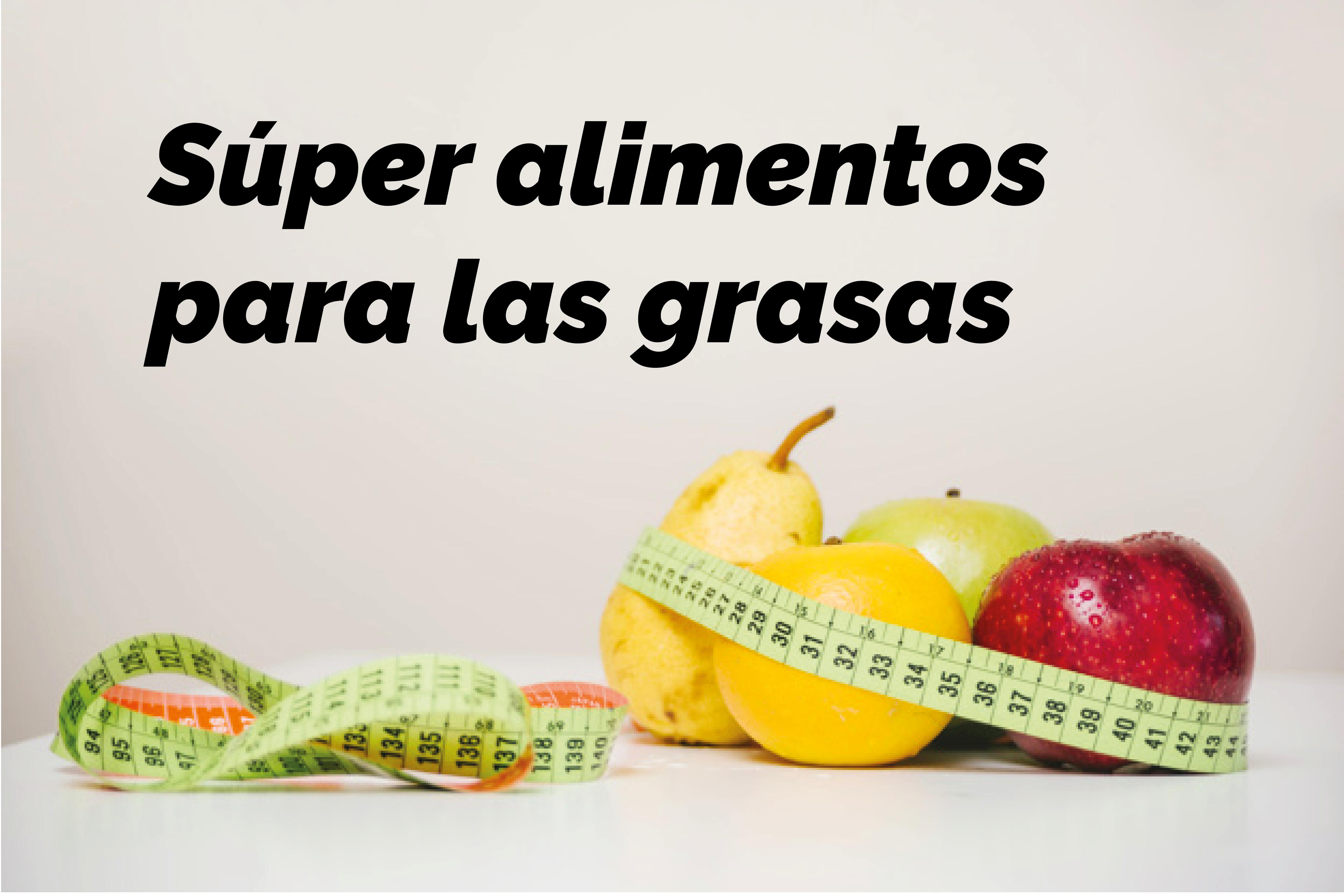 Súper alimentos para las grasas