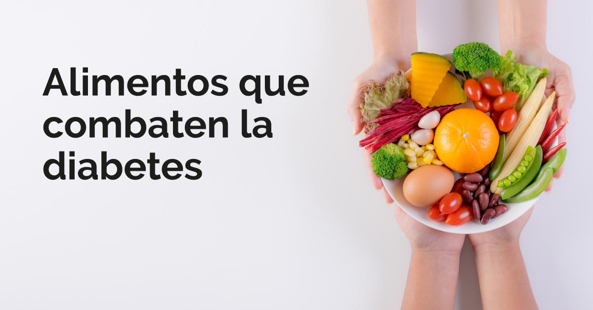 Alimentos que combaten la diabetes y ayudan a bajar de peso