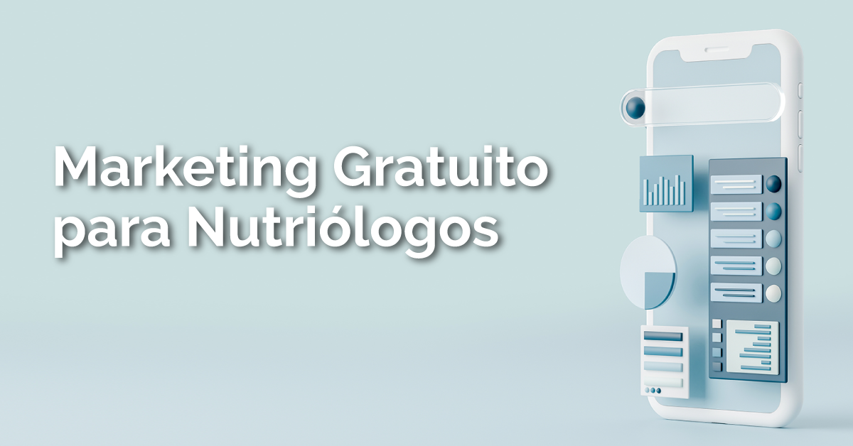 Marketing Gratuito para Nutriólogos